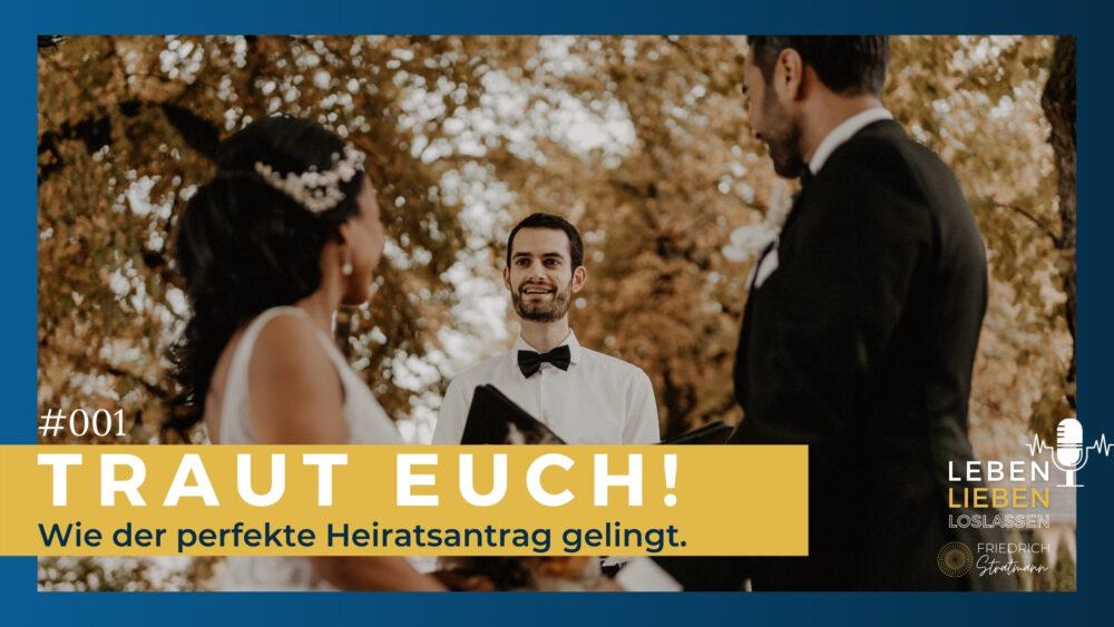 Heiratsantrag Friedrich Stratmann Freier Redner