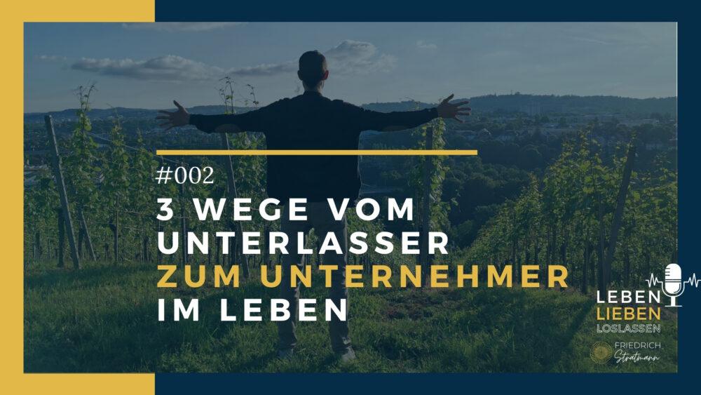 Entscheidungen fürs Leben Podcast Friedrich Stratmann