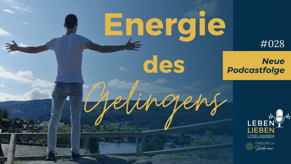 028: Energie des Gelingens
