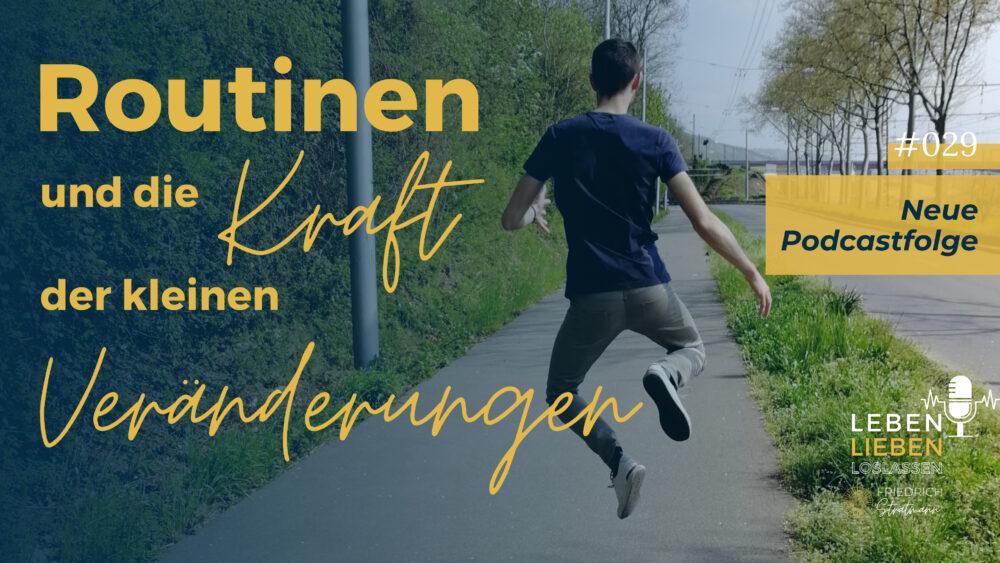 Routinen und Veränderungen_Friedrich Stratmann Coaching
